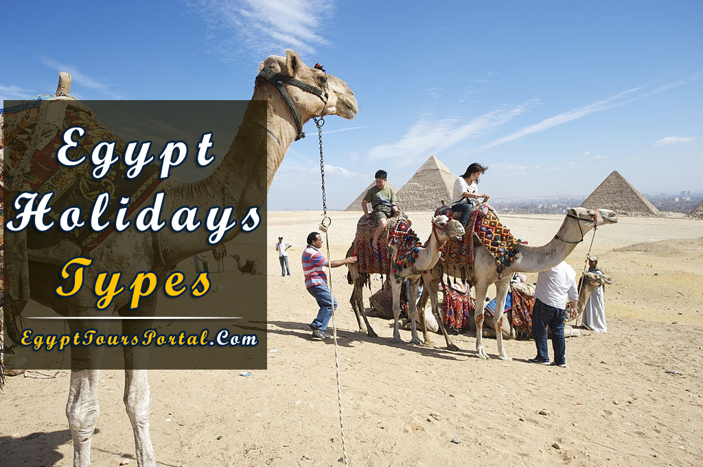 Egypt Holidays Types - Egypt Tours Portal