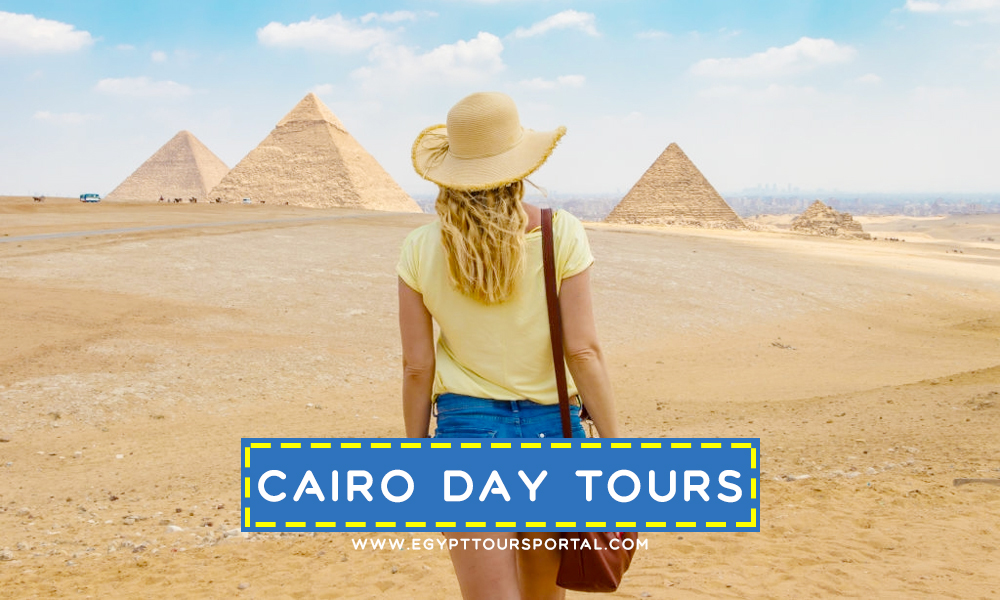 Cairo Day Tours - Travel Guide for Egypt Day Tours - Egypt Tours Portal
