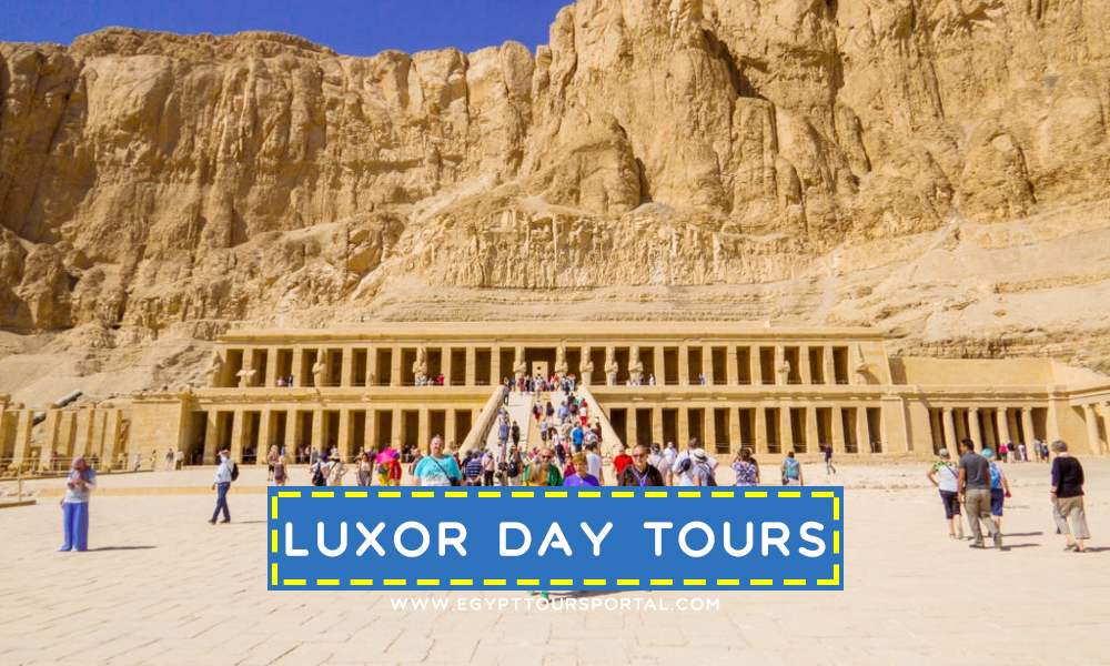 Luxor Day Tours - Travel Guide for Egypt Day Tours - Egypt Tours Portal