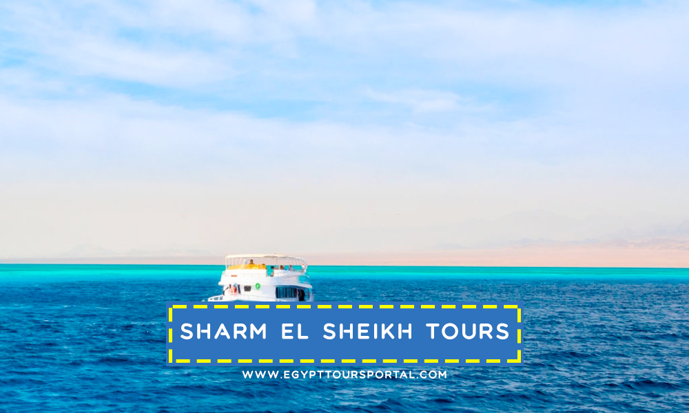 Sharm El Sheikh Day Tours - Travel Guide for Egypt Day Tours - Egypt Tours Portal