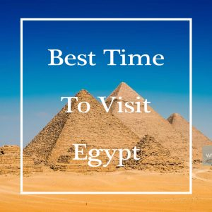 Giza Pyramids - Best Time to Visit Egypt - Egypt Tours Portal