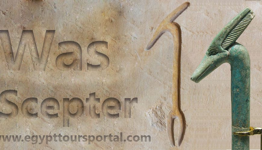The Was Scepter - Egypt Tours Portal