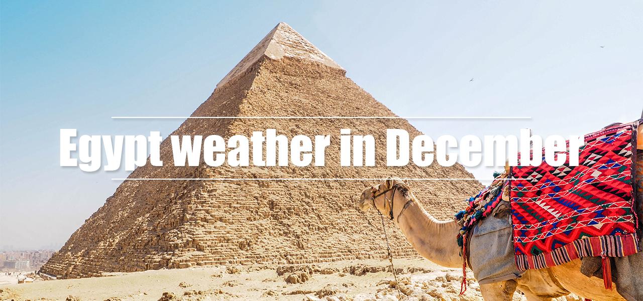 Egypt weather in December - Egypt Tours Portal