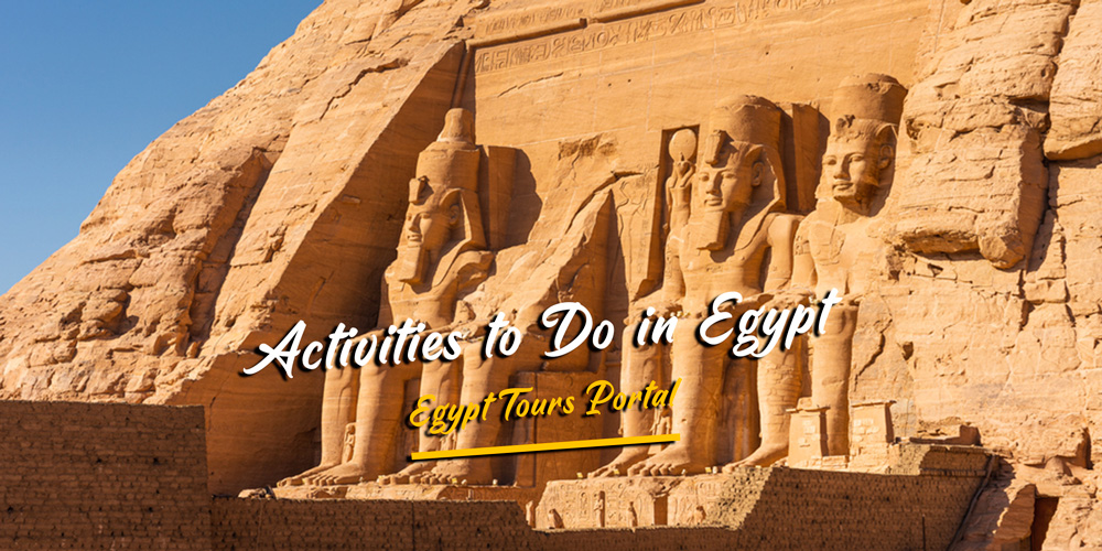 Activities to Do in Egypt - Egypt Tours Portal